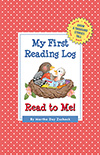 My First Reading Log: Read to Me!