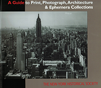 Guide to Print, Photograph, Architecture & Ephemera Collections