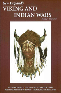 New England's Viking and Indian Wars