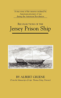 Recollections of the Jersey Prison Ship
