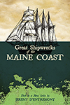 Great Shipwrecks of the Maine Coast