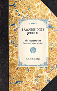 Brackenridge's Journal of a voyage up the river Missouri in 1811