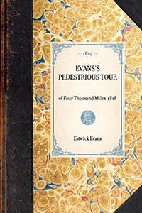 Evans's Pedestrious Tour of Four Thousand Miles--1818