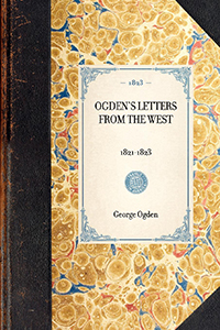 Ogden's Letters from the West, 1821-1823