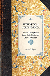 Letters from North America, Written During a Tour in the United States and Canada