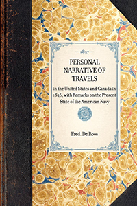 Personal Narrative of Travels in the United States and Canada in 1826 ... With Remarks on the Present State of the American Navy