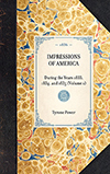 Impressions of America During the Years 1833, 1834, and 1835