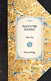 Flagg's The Far West, 1836-1837