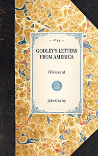 Godley's Letters from America