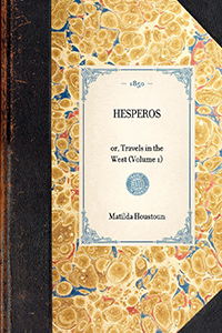 Hesperos: or, Travels in the West
