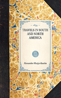 Travels in South and North America.