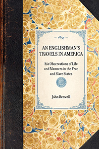 Englishman's Travels in America : his Observations of Life and Manners in the Free and Slave States