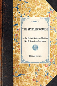Settler's Guide in the United States and British North American Provinces