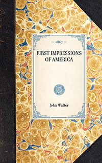 First Impressions of America.