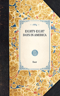 Eighty-eight Days in America