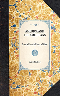 America and the Americans from a French Point of View.