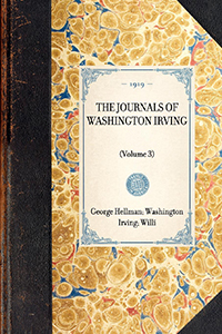 Journals of Washington Irving(Volume 3)