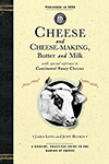 Cheese and Cheese-Making