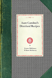 Aunt Caroline's Dixieland Recipes
