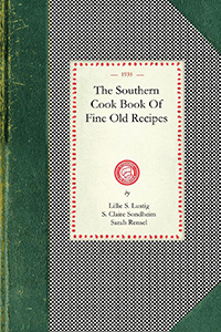 Southern Cook Book Of Fine Old Recipes