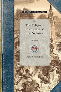 The Religious Instruction of the Negroes
