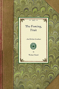 The Forcing, Fruit, and Kitchen Gardener