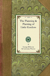 The Planning & Planting of Little Gardens