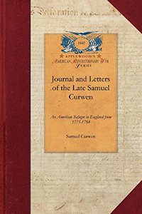 Journal and Letters of the Late Samuel Curwen Judge of Admiralty, etc.