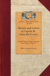Memoir and Letters of Captain W. Glanville Evelyn of the 4th Regiment (King's Own) from North America 1774-1776