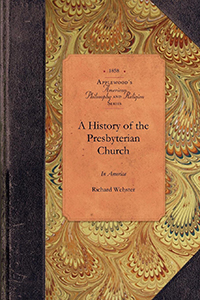A History of the Presbyterian Church in America