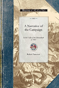 A Narrative of the Campaign in the Valley of the Shenandoah in 1861