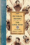 Pictorial History of the Civil War in the United States of America