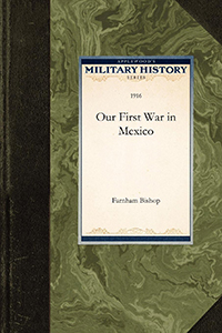 Our First War in Mexico