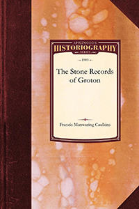 The Stone Records of Groton