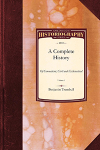 A Complete History of Connecticut, Civil and Ecclesiastical