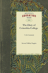 The Duty of Columbia College to the Community