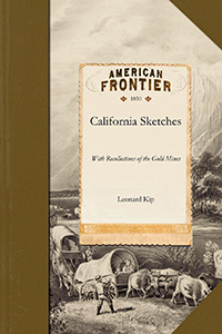 California Sketches with Recollections of the Gold Mines