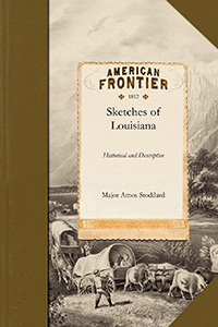 Sketches, Historical and Descriptive of Louisiana