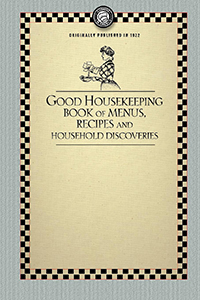 Good Housekeeping's Book of Menus, Recipes, and Household Discoveries