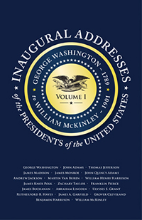 Inaugural Addresses of the Presidents V1