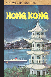Hong Kong: A Traveler's Journal