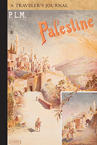 Palestine: A Traveler's Journal