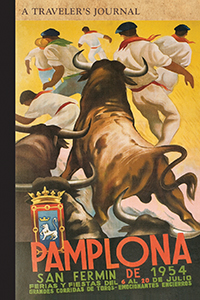 Pamplona: A Traveler's Journal