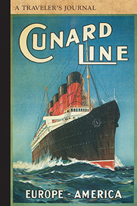 Cunard Line, Europe-America: A Traveler's Journal