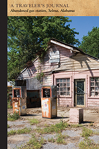 Abandoned gas station, Selma, Alabama: A Traveler's Journal