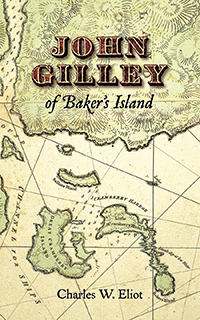 John Gilley of Baker's Island