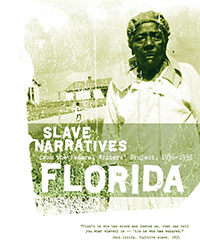 Florida Slave Narratives