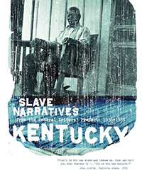 Kentucky Slave Narratives