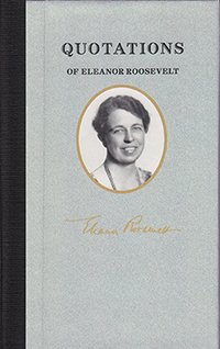 Quotations of Eleanor Roosevelt