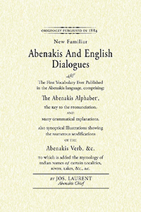 New Familiar Abenakis and English Dialogues